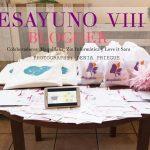 VIII DESAYUNO BLOGGER